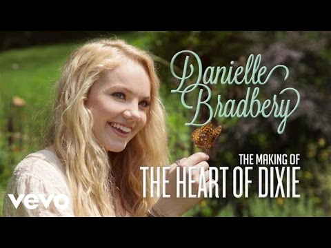 Danielle Bradbery - The Making Of The Heart Of Dixie