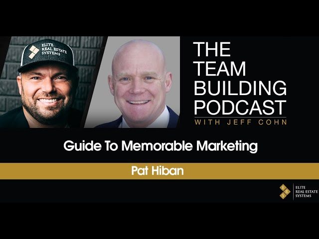 Pat Hiban's Guide to Memorable Marketing