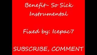 Benefit- So Sick Instrumental