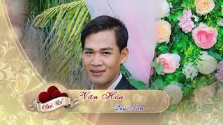 Lễ Thành Hôn VAN HOA & THU THUY 2019