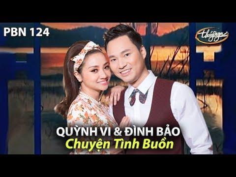 Chuyện Tình Buồn (Phạm Duy, thơ: Phạm Văn Bình) Đình Bảo & Quỳnh Vi - PBN 124