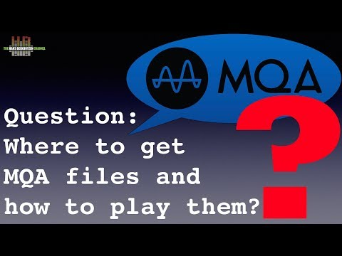 Where to get MQA files and how to play them