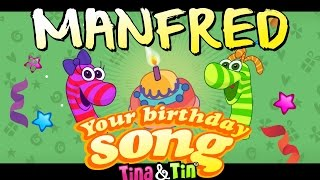Tina&Tin Happy Birthday MANFRED😍 😘  (Personalized Songs For Kids) 👦🏻🎤👦🏻
