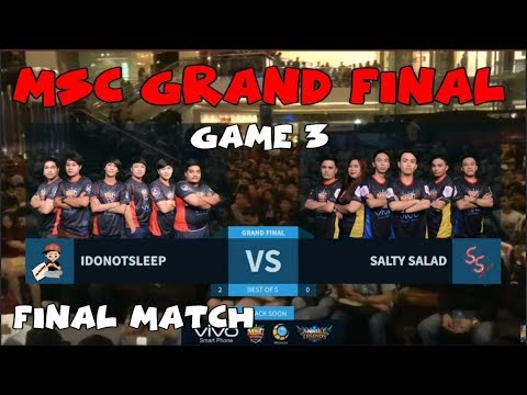I DONT SLEEP VS SALTY SALAD (GAME 3) | FINAL MATCH | MSC GRAND FINAL 2017