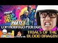 Trials of the Blood Dragon com Rodrigo Piologo