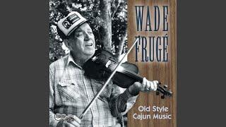 Play La Valse A Wade Fruge'