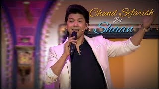 Chand Sifarish By Shaan In Kapil Sharma Show