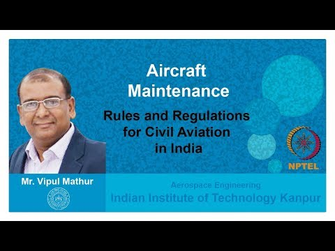Lecture 01   Rules and Regulations for Civil Aviation in Ind