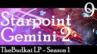 Starpoint Gemini 2 :: Ep 9 :: Here Comes Battleship!