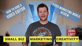 How to Hire a Video Editor & Video Marketing World Review