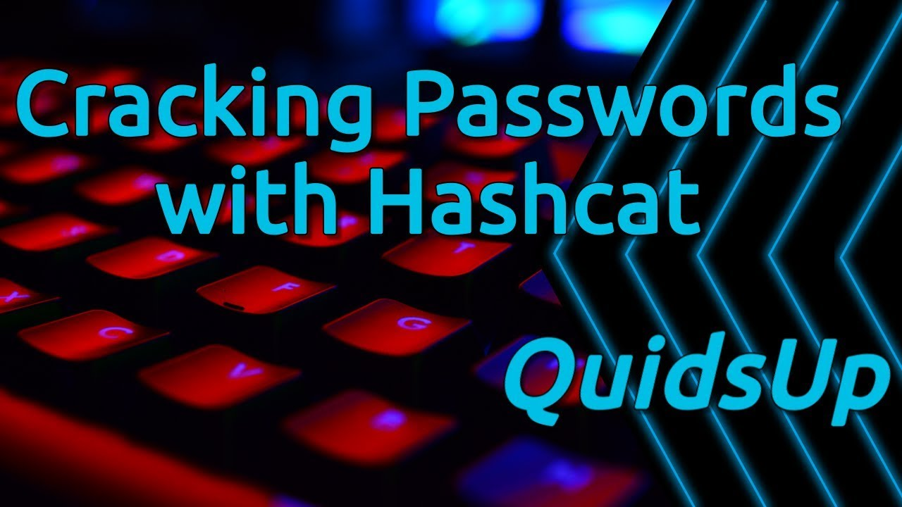 Cracking Passwords - An Introduction to Hashcat
