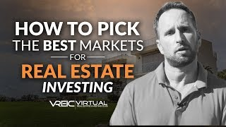 How to Pick the Best Markets for Virtual Real Estate Investing DC Fawcett