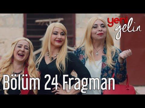Yeni Gelin 24. Bölüm Fragman