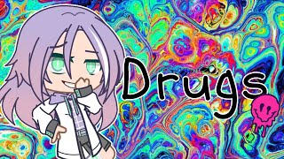 Drugs || GCMV || Gacha club || MC - Melanie || ft. my subs :D
