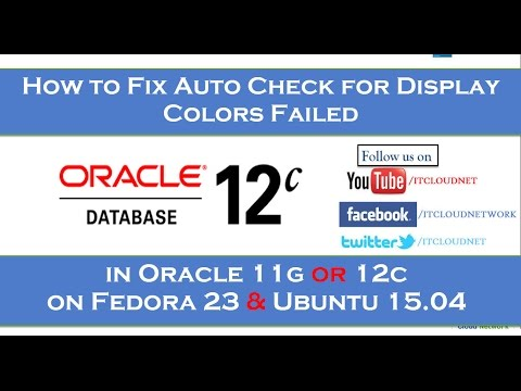 How to Fix Auto Check for Display Colors Failed in Oracle