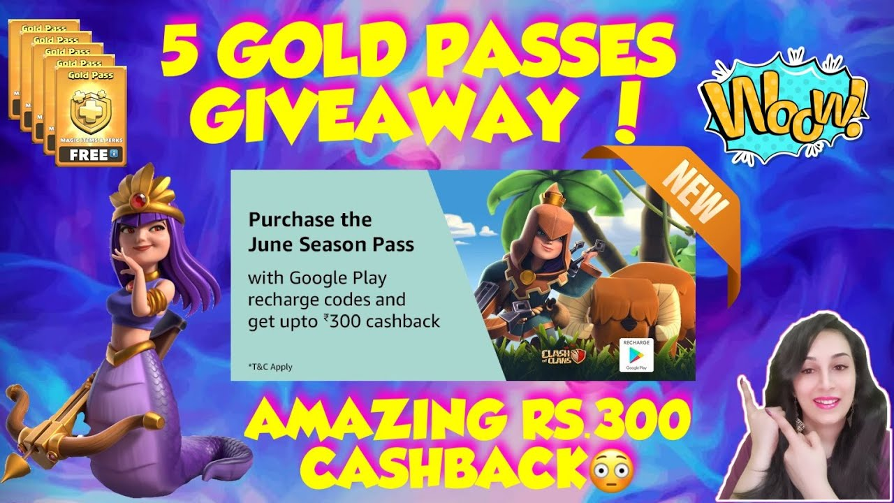 WIN RS.300 CASHBACK 😱😳 NEW SEASON GOLD PASS GIVEAWAY DETAILS 💁🏼♀️😍 CLASH OF CLANS.