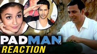 Akshay Kumar Padman Trailer: Bollywood REACTS | Alia Bhatt, Varun Dhawan & More