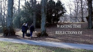 Wasting Time - Reflections Of // Gothenburg Sessions #4