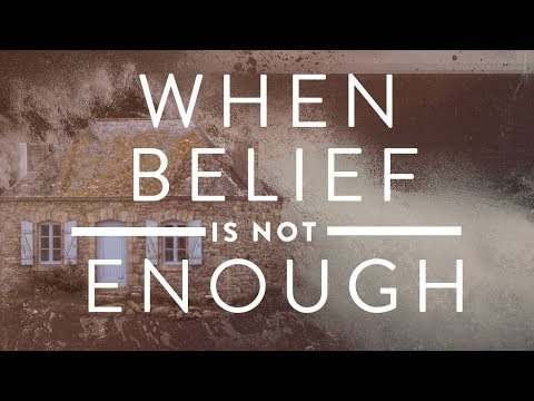 SHABBAT LIVESTREAM: WHEN BELIEF IS NOT ENOUGH