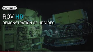 Oceaneering ROV High Definition (HD) Video