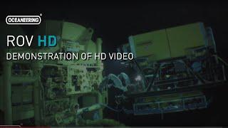 Oceaneering ROV High Definition (HD) Video