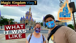 Magic Kingdom Reopens! What It Was Like