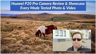 Huawei P20 Pro Camera Review & Showcase - Every Mode Tested