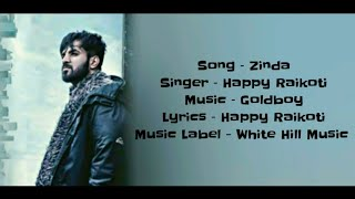 ZINDA Full Song With Lyrics ▪ Happy Raikoti ▪ GoldBoy ▪ Latest Punjabi Songs 2019