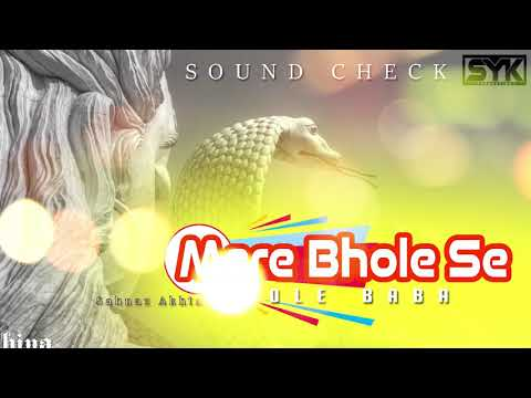 Sawan Special Kawariya Song  Mere Bhole Se Bhole Baba   Shahnaz Akhtar SoundCheck Dhol Remix DJ SYK