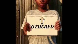 Othered Podcast - Ep.4 This is America (Being a Black Woman)