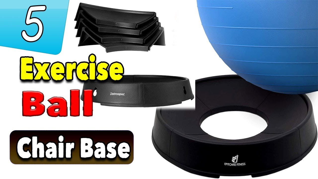 Download Best Exercise Ball Chair Base