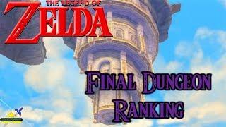 Zelda - Final Dungeon Ranking