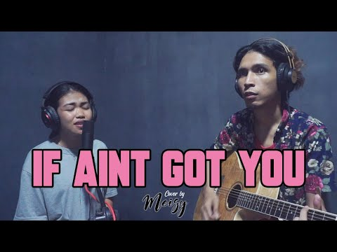 Meisy -  If Ain't Got You (Alicia Keys Cover)