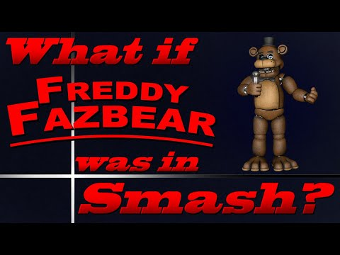 What If Freddy Fazbear Was In Smash? (Moveset Ideas: 37)