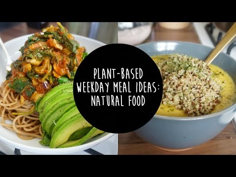 3 EASY WEEKDAY MEAL IDEAS | PLANT-BASED