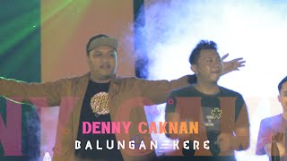 Download lagu DENNY CAKNAN X NDARBOY GENK - BALUNGAN KERE, LIVE AT FT UNY