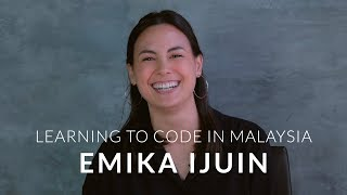 NEXT Stories: From the United States to Learn to Code in Malaysia - Emika Ijuin
