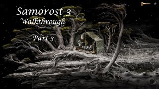Samorost 3 Walkthrough - Part 3/5 - Whole game in 5 parts (Created by Amanita Design)