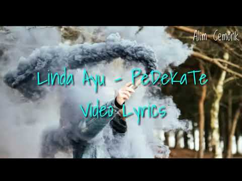 Linda Ayu - PeDeKaTe Lirik