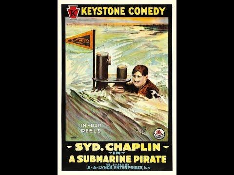 Syd Chaplin: A submarine pirate 1915 USA