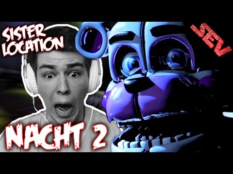 SISTER LOCATION NACHT 2 GAMEPLAY   Lets Play FIVE NIGHTS AT FREDDYS SISTER LOCATION (Deutsch/German)