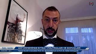 24 Haziran'a doğru ekonomi: Şevket Pamuk & Refet Gürkaynak ile AKP döneminde iktisat politikaları