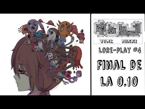 Yume Nikki: Lore-Play [Directo #4] - Final de la 0.10
