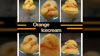 How to make super easy Orange Ice Cream | just 3 ingredients | Episode 18