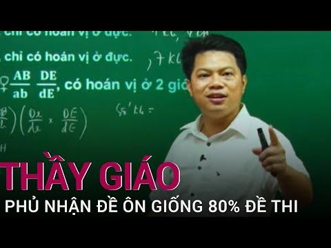 Thầy giáo Hà Tĩnh Phan Khắc Nghệ lên tiếng phủ nhận đề ôn giống 80% đề thi THPT 2021 | VTC Now