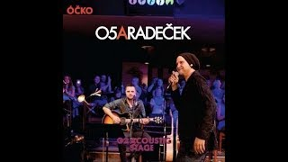 O5 A RADEČEK - G2 Acoustic Stage - 2015 [Full Acoustic Live]