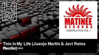 Alex Barroso - This Is My Life - Juanjo Martin & Javi Reina Remix - feat. Rebeka Brown - HouseWorks