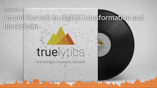 Modern Financial Advisor Podcast - Episode 7 - Jeremi Karnell