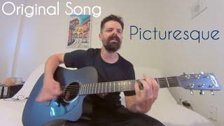 Picturesque - Joel Goguen [Original Song]