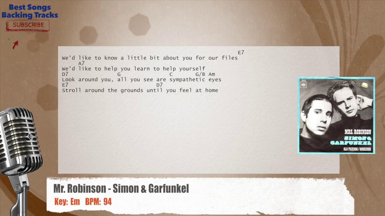 Mrs Robinson Simon Garfunkel Vocal Backing Track With Chords